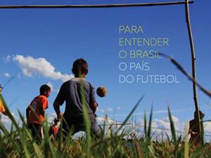 para-entender-o-brasil-o-pais-do-futebol